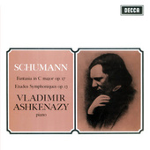 Schumann: Fantasie in C; Etudes Symphoniques by Vladimir Ashkenazy