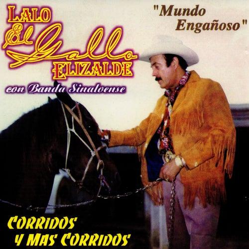 Mundo Enganoso by Lalo El Gallo Elizalde