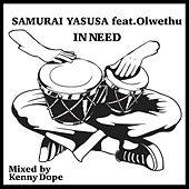 I Need by Olwethu