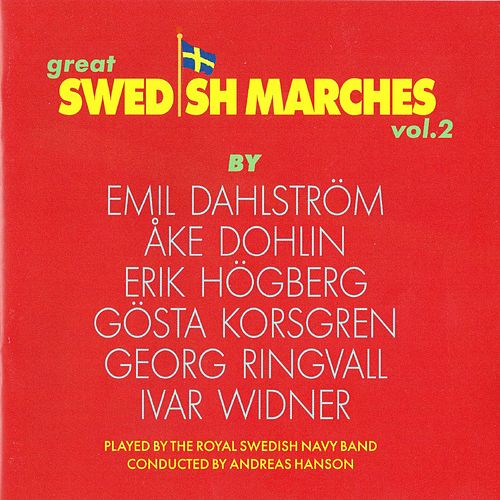 Great Swedish Marches Vol. 2 by Royal Swedish Navy Band