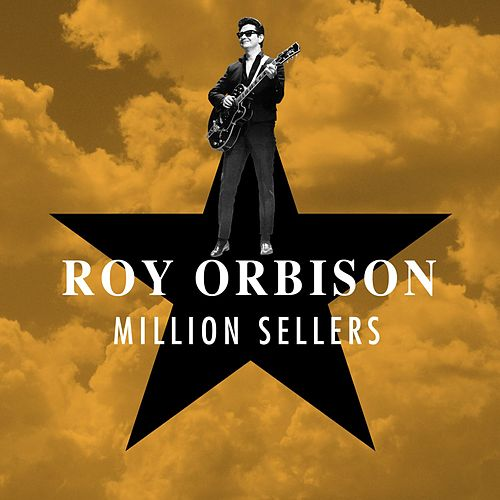 Million Sellers de Roy Orbison