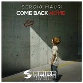 Come Back Home by Sergio Mauri