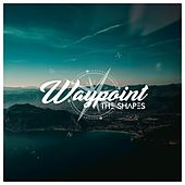 Waypoint by Shapes