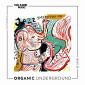 Organic Underground Issue 25 by Various Artists