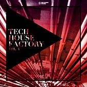 Tech House Factory, Vol. 4 by Various Artists