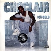 Ice Cold by Choclair