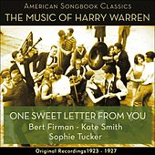 One Sweet Letter From You (The Music Of Harry Warren - Original Recordings 1923 - 1927) by Various Artists