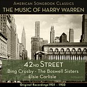 42nd Street (The Music Of Harry Warren - Original Recordings 1931 - 1933) by Various Artists