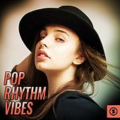 Pop Rhythm Vibes by Various Artists