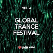 Global Trance Festival, Vol. 4 von Various Artists