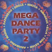 Mega Dance Party Ii by Various Artists