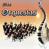 Más Orquestas by Various Artists