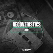 Recoveristics #51 by Various Artists