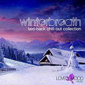 Winterbreath (Laid-Back Chill Out Selection) by Various Artists