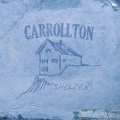 Shelter by Carrollton