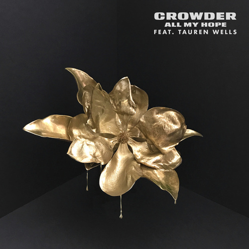 All My Hope by Crowder