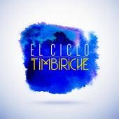 El Ciclo by Timbiriche