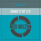 Shake It up EP by Samo