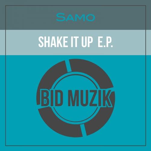 Shake It up EP de Samo
