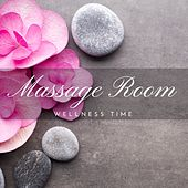 Massage Room: Yoga Music, Wellness Time with New Age Music, Natural Aid, Meditation, Spirituality, Relaxation, Massage, Deep Sleep Cure, Spa by S.P.A