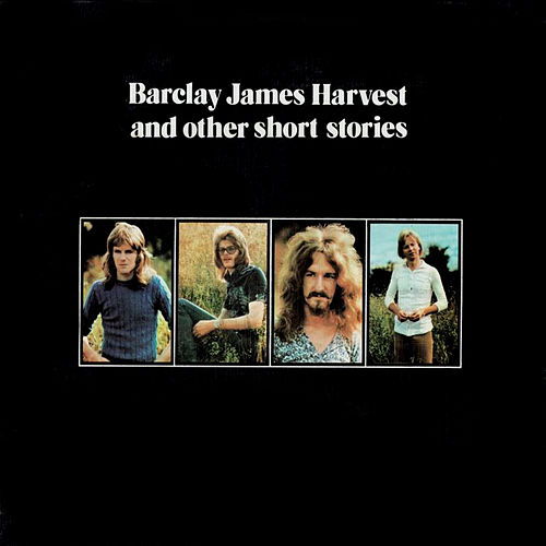 Barclay James Harvest And Other Short Stories by Barclay James Harvest