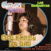 Colección de Oro (Las Mañanitas) by Chayito Valdez