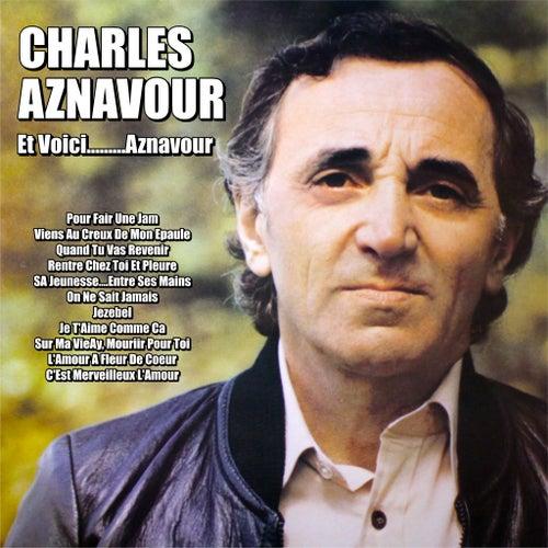 Et Voici………Aznavour de Charles Aznavour