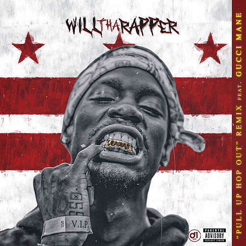 Pull Up Hop Out (Remix) by WillThaRapper