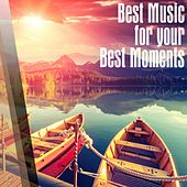 Best Music For Your Best Moments - EP by Various Artists