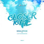 Closer To Me (feat. Loly Koladiadara) by Kaskade