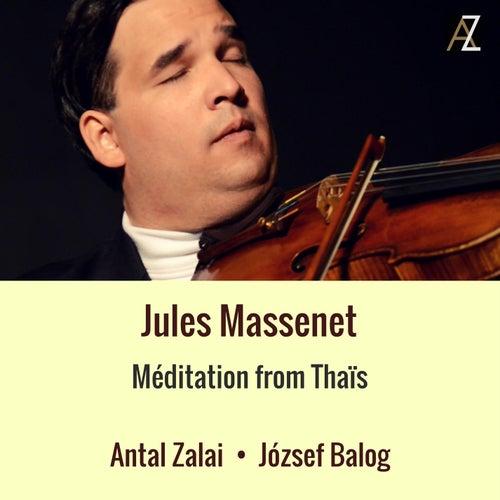 Thaïs: Méditation by József Balog