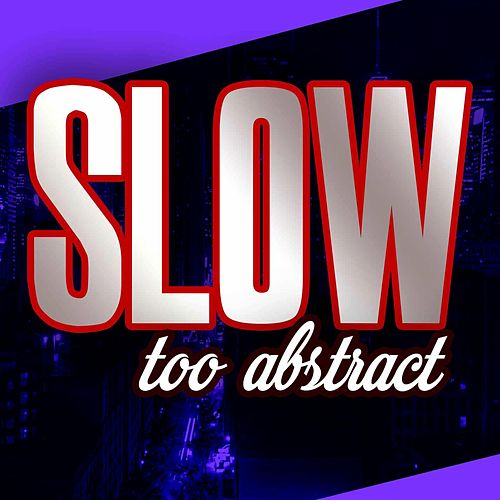 Slow Too Abstract by Instrumental Trap Beats Gang
