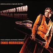 Play & Download L'ultimo Treno Della Notte by Ennio Morricone | Napster