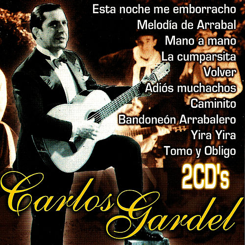 Play & Download Carlos Gardel, Grandes Éxitos by Carlos Gardel | Napster