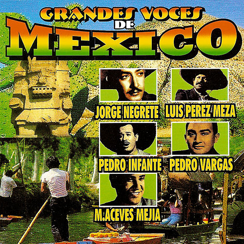 Play & Download Grandes Voces De Mexico by Various Artists | Napster
