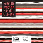On My Own by Vincent Vincent And The Villains