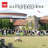The Very Best of Glyndebourne on Record by Various Artists