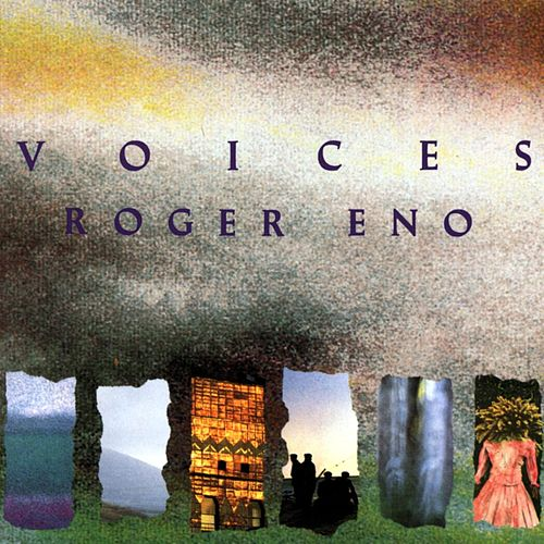 Play & Download Voices by Roger Eno | Napster