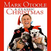 A Classic Christmas by Mark OToole