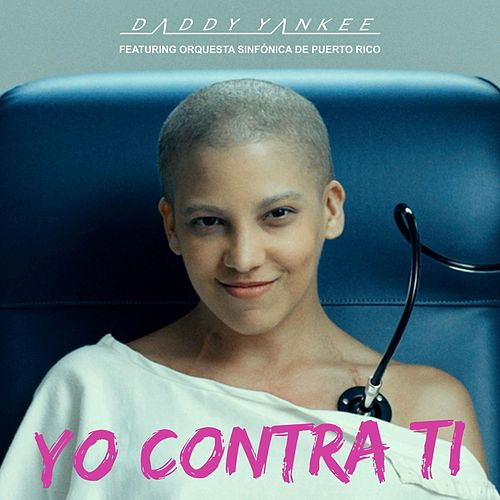 Yo Contra Tí by Daddy Yankee
