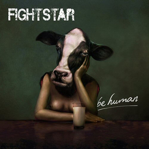 Be Human by Fightstar