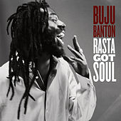 Play & Download Rasta Got Soul by Buju Banton | Napster
