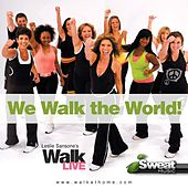 Leslie Sansone's Walk Live Music! 130-150 BPM (For Treadmill, Walking, Elliptical and Other Workouts) by Various Artists