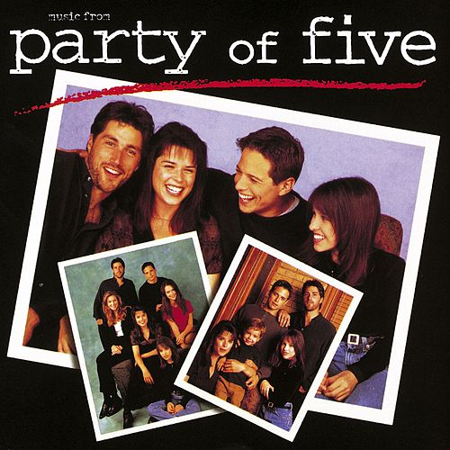 Play & Download Music From Party of Five by Various Artists | Napster