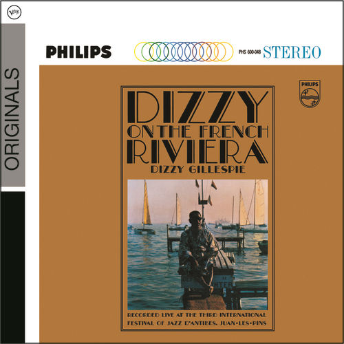 Play & Download Dizzy On The French Riviera by Dizzy Gillespie | Napster