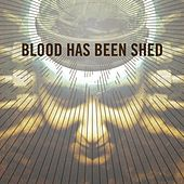 Play & Download Spirals by Blood Has Been Shed | Napster