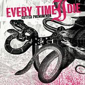 Play & Download Gutter Phenomenon by Every Time I Die | Napster