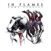 Play & Download Come Clarity by In Flames | Napster