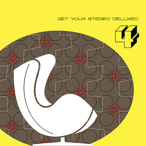 Get Your Stereo Deluxed Vol. 4 compiled by DJ JONDAL & SHOW-B by Various Artists