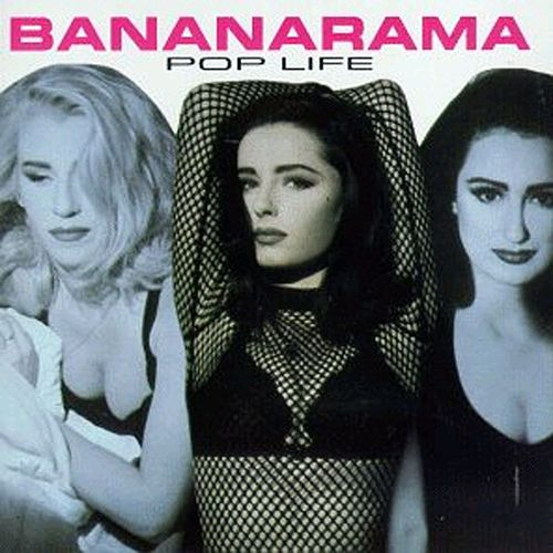 Play & Download Pop Life by Bananarama | Napster